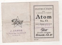 INSTRUCTION POUR MANIEMENT APPAREIL PHOTOGRAPHIQUE ICA ATOM N° 53 - J. GAMBS PLACE DES JACOBINS LYON - Cámaras Fotográficas