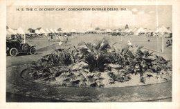 INDIA // INDE.  H. E.  THE C. IN THE CHIEF CAMP CORONATION DURBAR DELHI 1911 - India