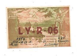 11299 - Carte QSL De KAUNAS SANCIAI , Radio Amateur, - Lituanie