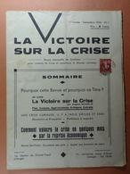 La Victoire Sur La Crise Revue Mensuelle 1ère Année N° 1 - Politique