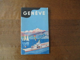 GENEVE PUBLIE PAR L'ASSOCIATION DES INTERÊTS DE GENEVE GRAVURE ET IMP. ROTO-SADAG S.A GENEVE 40 PAGES 1 CARTE - Dépliants Turistici