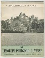 Connaissez La France - Aquitaine  -  Limousin-Périgord-Guyenne XI - Aquitaine