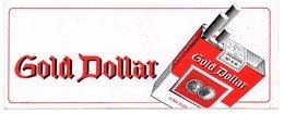 Autocollant Sticker  Gold Dollar Cigarettes Sigaretten    Reclame Publiciteit Publicité Publicity - Autocollants
