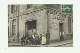 """28 - CHATEAUDUN - Belle Cp Devanture Café A La Fraternité """"  D GAUCHARD  """" Animé Bon état - Chateaudun"""