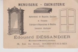 CHROMOS ET IMAGES - CARTE DE VISITE - EBENISTERIE - EDOUARD DESSANDIER -  ROCHEFORT SUR MER - Cartes De Visite