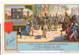 "S1242- CHROMO LIEBIG - 1930 -  "" MILAN A TRAVERS LES AGES "" : 4. L'ENTREE DE BONAPARTE - Liebig"