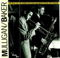 CD N°5928 - MULLIGAN / BAKER - THE BEST OF GERRY MULLIGAN QUARTET WITH CHET BAKER - COMPILATION 15 TITRES - Jazz