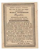 Maaseik  Doodsprentje 1836  MARIA ELISABETH Reynders ECHTGENOTE V JAN HENDRIK FRANS SCHOOLMEESTERS - Godsdienst & Esoterisme