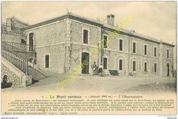 84. LE MONT VENTOUX .  L'Observatoire . - France