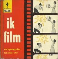 IK FILM VAN OPENINGSSHOT TOT EINDE - TITEL  - MARABOE FLASH N° 25 - 1963 - Sachbücher