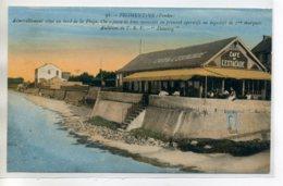 85 FROMENTINE Commerce CAFE De L'Estacade Clients Terrasse Dancing Audition De T.S.F   -  Noirmoutier Env     /D07-S2017 - Autres Communes