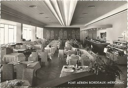 Aéroport De Bordeaux Mérignac Salle De Restaurant  P.A.B.M. Chambre De Commerce 26 - Aeródromos