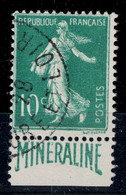 FRANCE - Le RARE N° 188 188A OBLITÉRÉ TB Au TYPE SEMEUSE Avec BANDE PUB MINERALINE ISSU DE CARNET - Frankreich