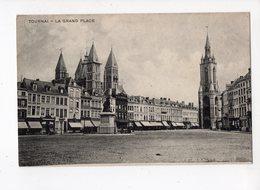 107 - TOURNAI - La Grand Place - Tournai
