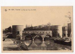 113 - TOURNAI - Le Pont Des Trous - Tournai
