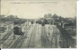Libourne-Le Hall De La Gare D'Orléans Et Les Voies Ferrées - Libourne