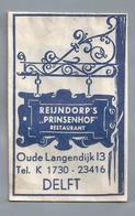 Suikerzakje.- DELFT. REIJNDORP'S PRINSENHOF Restaurant. OUDE LANGENDIJK 13. Sugar Sucre Zucchero Zucker - Suiker