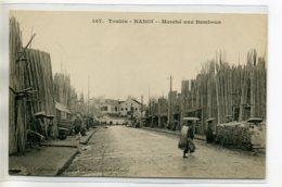 TONKIN HANOI  Le Marché Aux Bambous Dans La Rue 1910- Num 107 Collection Union Commerciale Indochinoise      /D08-2017 - Vietnam