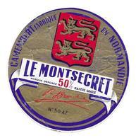 ETIQUETTE De FROMAGE...CAMEMBERT Fabriqué En NORMANDIE( Manche 50 AF)...Le Montsecret - Fromage