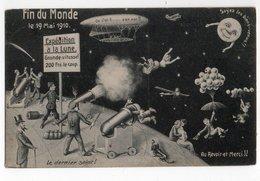 FIN DU MONDE *19 MAI 1910 *EXPEDITION LUNE * DIRIGEABLE * BALLONS * CANON * HUMOUR * CARTE OFFICIELLE * F.M. COLOGNE - Humour
