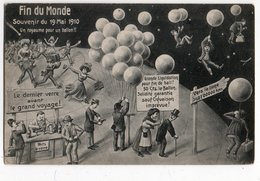 FIN DU MONDE *19 MAI 1910 * GRAND VOYAGE * ROYAUME BALLON * HUMOUR * CARTE OFFICIELLE * F.M. COLOGNE - Humour