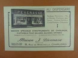 Maison J.Pévenasse Au Dispensaire Charleroi Bandages,orthopédie Instruments De Chirurgie... - Publicidad