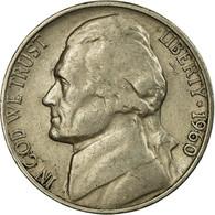 Monnaie, États-Unis, Jefferson Nickel, 5 Cents, 1960, U.S. Mint, Denver, TB+ - Federal Issues