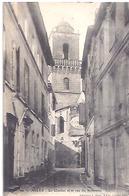 ARLES   LE CLOCHER ETLA RUE DU SEMINAIRE   1902 - Arles