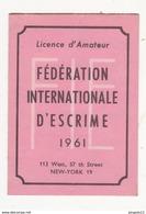 Au Plus Rapide France Licence Amateur Escrime Fédération Internationale Année 1961 - Esgrima