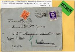 ##(DAN1912)-Tassate 1942-Busta Da Roma A Siena, Reindirizzata Torre A Cona, Tassata L.1 Con Annullo Siena Portalettere - 1900-44 Vittorio Emanuele III
