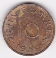 SAARLAND. 10 FRANKEN 1954 - [ 8] Saarland
