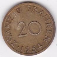 SAARLAND. 20 FRANKEN 1954 - [ 8] Saarland