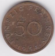 SAARLAND. 50 FRANKEN 1954 - [ 8] Saarland