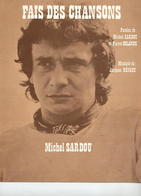 MICHEL SARDOU - PARTITION FAIS DES CHANSONS - 1975 - EXCELLENT ETAT PROCHE DU NEUF - - Autres