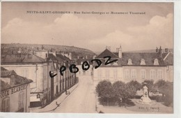 CPA - 21 - NUITS SAINT GEORGES - Rue Saint Georges Et Monument Tisserand - Pas Courante - Nuits Saint Georges