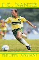 CP. JOUEUR .   FC. NANTES  PHILIPPE  ANZIANI   #  JN.FC. 383 - Fútbol