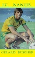 CP. JOUEUR .   FC. NANTES  GERARD BUSCHER   #  JN.FC. 384 - Fútbol