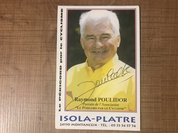 Raymond POULIDOR - Personalità Sportive