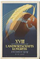 AK, 1939, Landwirtschaftskongress, Weltkugel, Kornähre, Rücks.So.Stpl. Dresden - Sin Clasificación