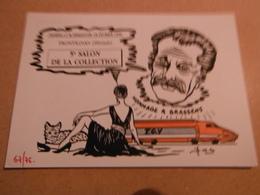 Cpm De Collection Cpm Neuve Signee Lardie/FRONTIGNAN1990 5eme Salon De La Collection 75ex Brassens Femme Chat Tgv - Sammlerbörsen & Sammlerausstellungen