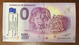 25 BESANÇON CITADELLE LIONS AVEC TAMPON BILLET 0 EURO SOUVENIR 2018 BANKNOTE BANK NOTE 0 EURO SCHEIN PAPER MONEY - EURO