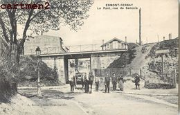ERMONT-CERNAY _ LE PONT, RUE DE SANNOIS 95 - Ermont