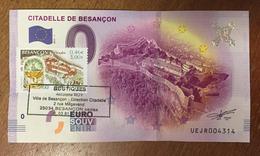 25 BESANÇON CITADELLE AVEC TIMBRE BILLET 0 EURO SOUVENIR 2017 BANKNOTE BANK NOTE 0 EURO SCHEIN PAPER MONEY - EURO