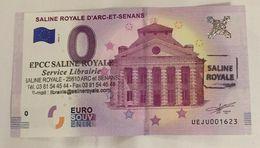 25 ARC ET SENANS SALINE ROYALE BILLET 0 EURO SOUVENIR 2018 + 2 TAMPONS BANKNOTE BANK NOTE 0 EURO SCHEIN PAPER MONEY - EURO