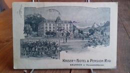 PUB.KAISER's Hotel & Pension Rigi.Brunnen. Vierwaldstättersee.(S50.19) - Publicité