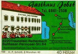 1 Altes Gasthausetikett, Gasthaus Jobst, 8220 Traunstein-Rettenbach, Balthasar-Permoser-Str. 64 #234 - Matchbox Labels