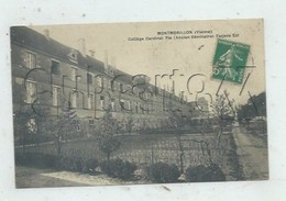Montmorillon (86) : Le Collège Cardinal Pie, Ancien Séminaire En 1913 PF. - Montmorillon