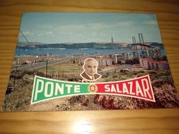 """Postcard Portugueses, Postal """"Ponte Salazar, Homenagem A Sua Exª O Presidente Do Concelho"""" Lisboa - Lisboa"""