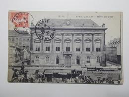 Carte Postale  - CALAIS (62) - Hotel De Ville (3740) - Calais