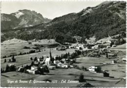 VIGO DI FASSA  S.  SAN GIOVANNI DI FASSA  TRENTO  Val Di Fassa  Panorama  Latemar - Trento